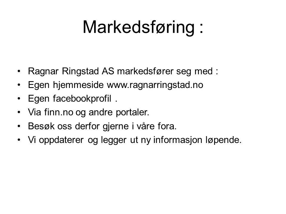 Markedsføring : Ragnar Ringstad AS markedsfører seg med :