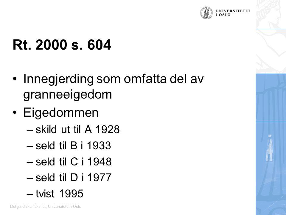 Rt. 2000 s. 604 Innegjerding som omfatta del av granneeigedom