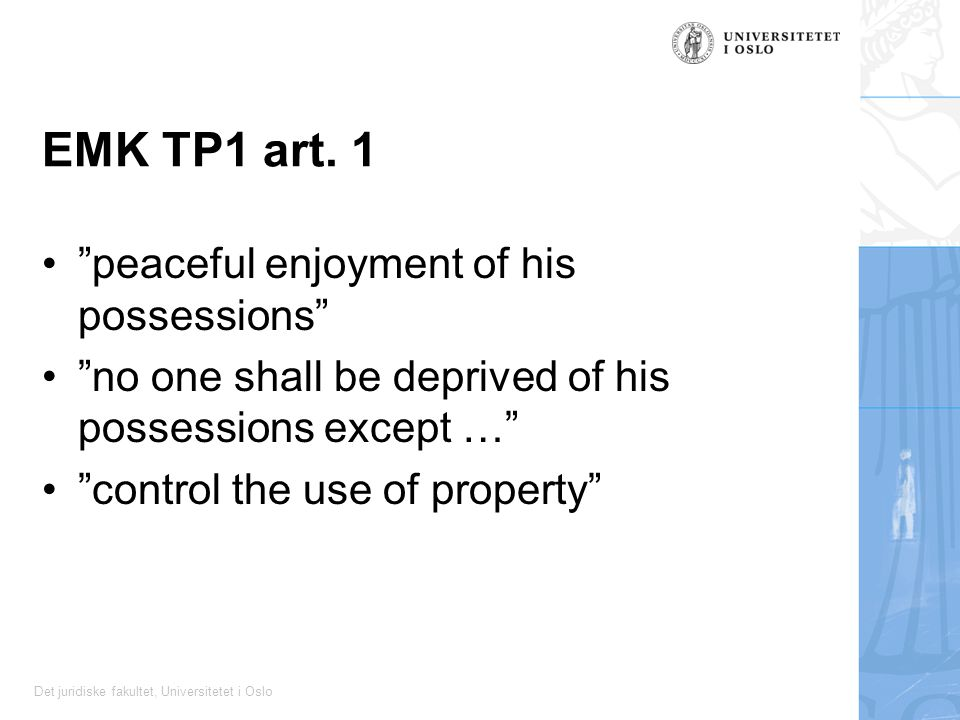 EMK TP1 art. 1 peaceful enjoyment of his possessions