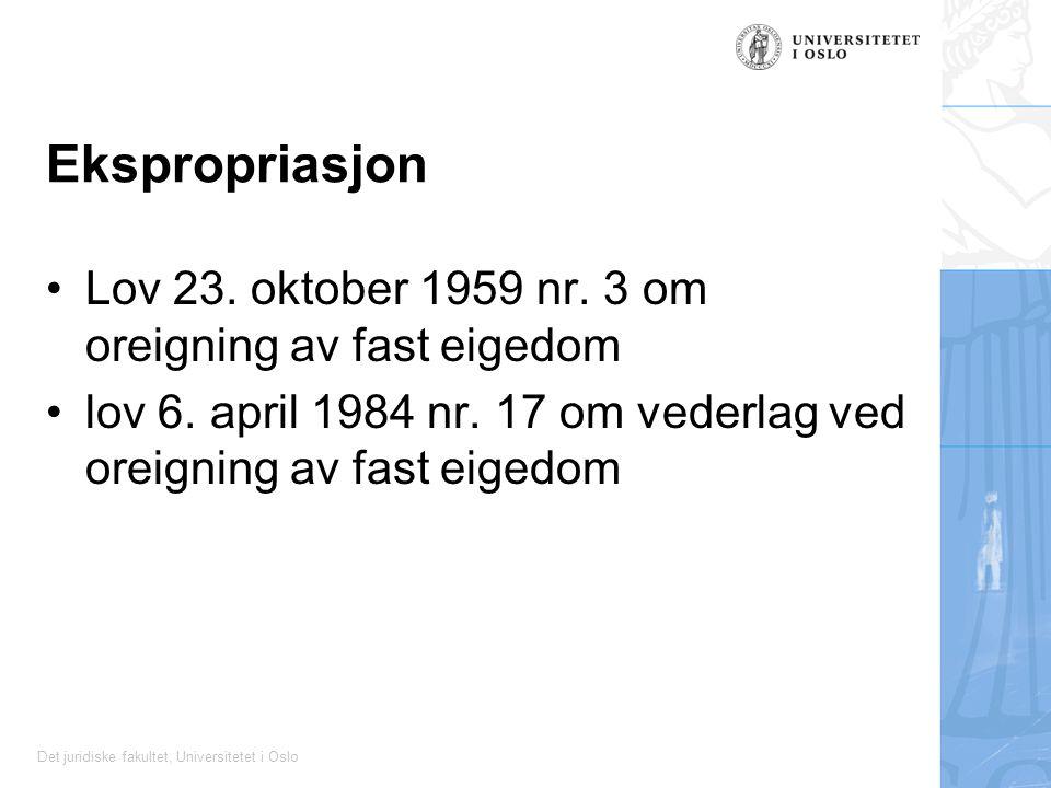 Ekspropriasjon Lov 23. oktober 1959 nr. 3 om oreigning av fast eigedom