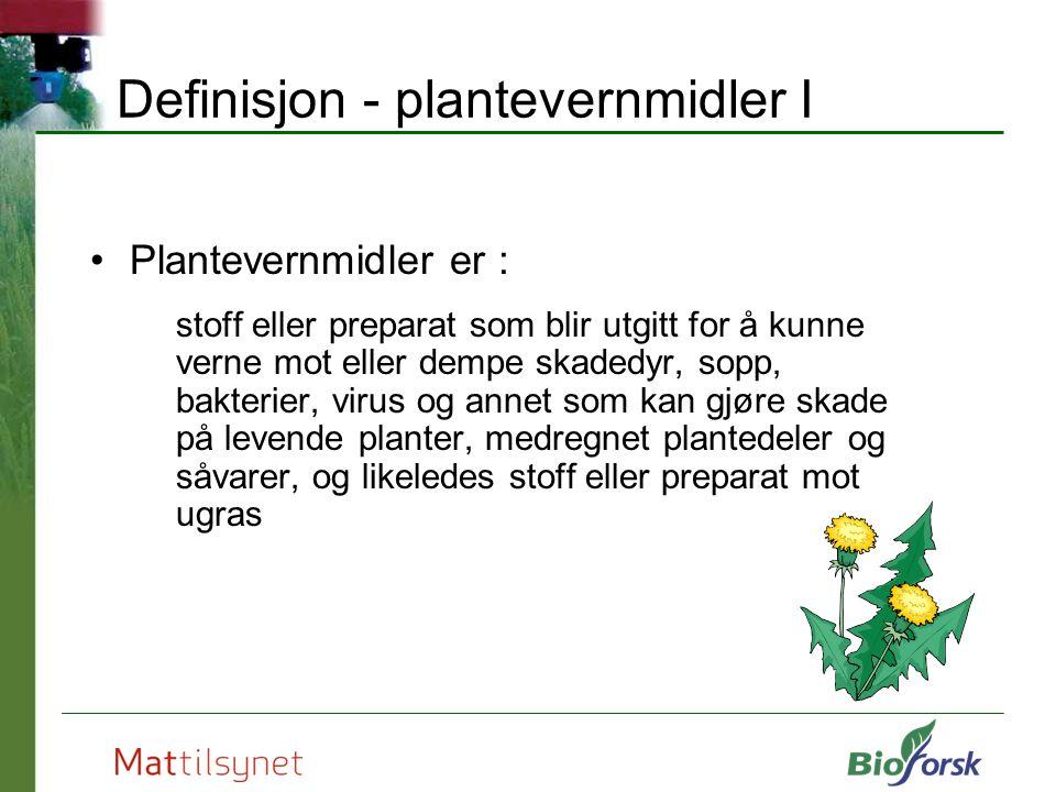 Definisjon - plantevernmidler I