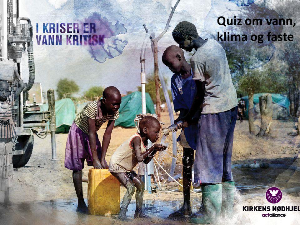 Quiz om vann, klima og faste