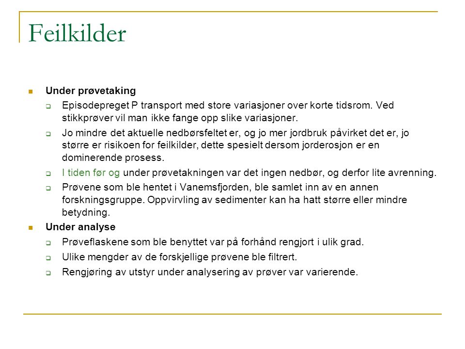 Feilkilder Under prøvetaking