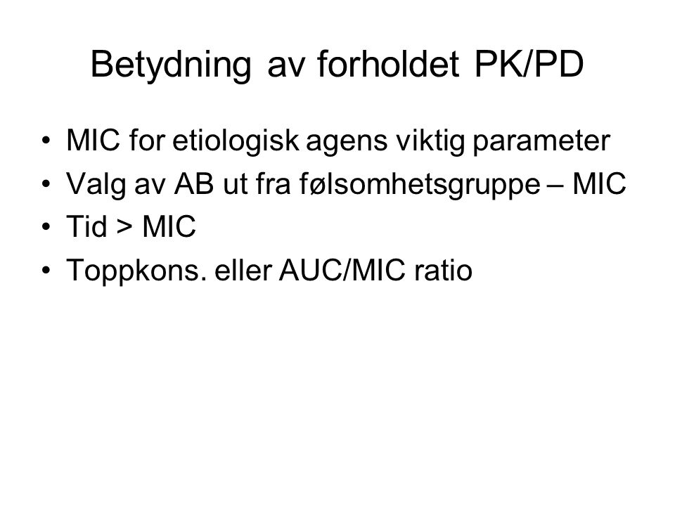 Betydning av forholdet PK/PD