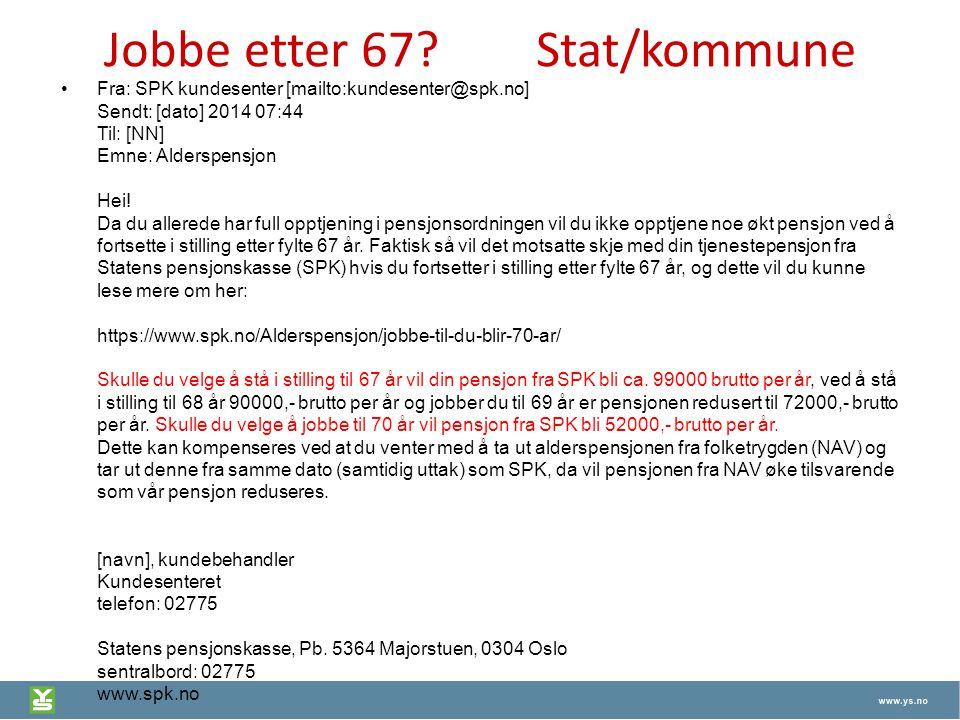 Jobbe etter 67 Stat/kommune