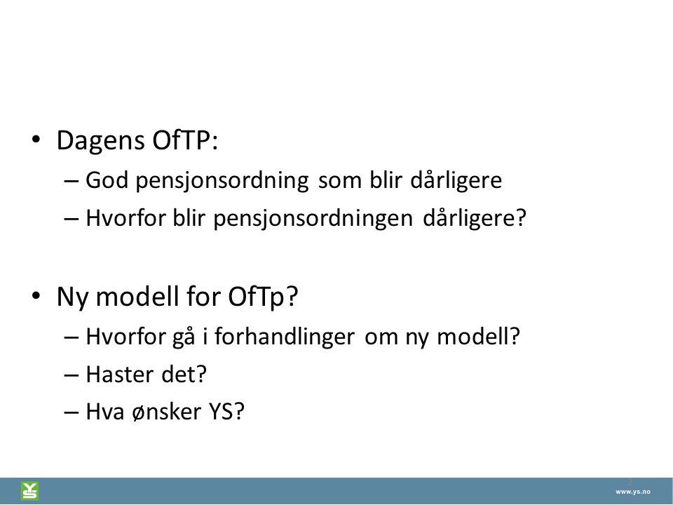 Dagens OfTP: Ny modell for OfTp