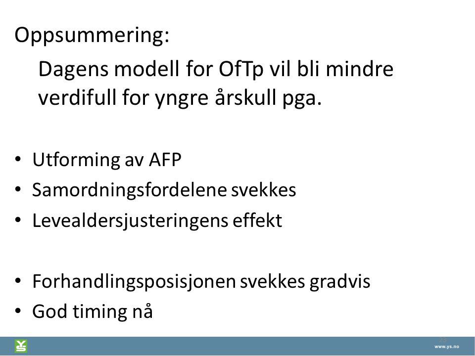 Dagens modell for OfTp vil bli mindre verdifull for yngre årskull pga.