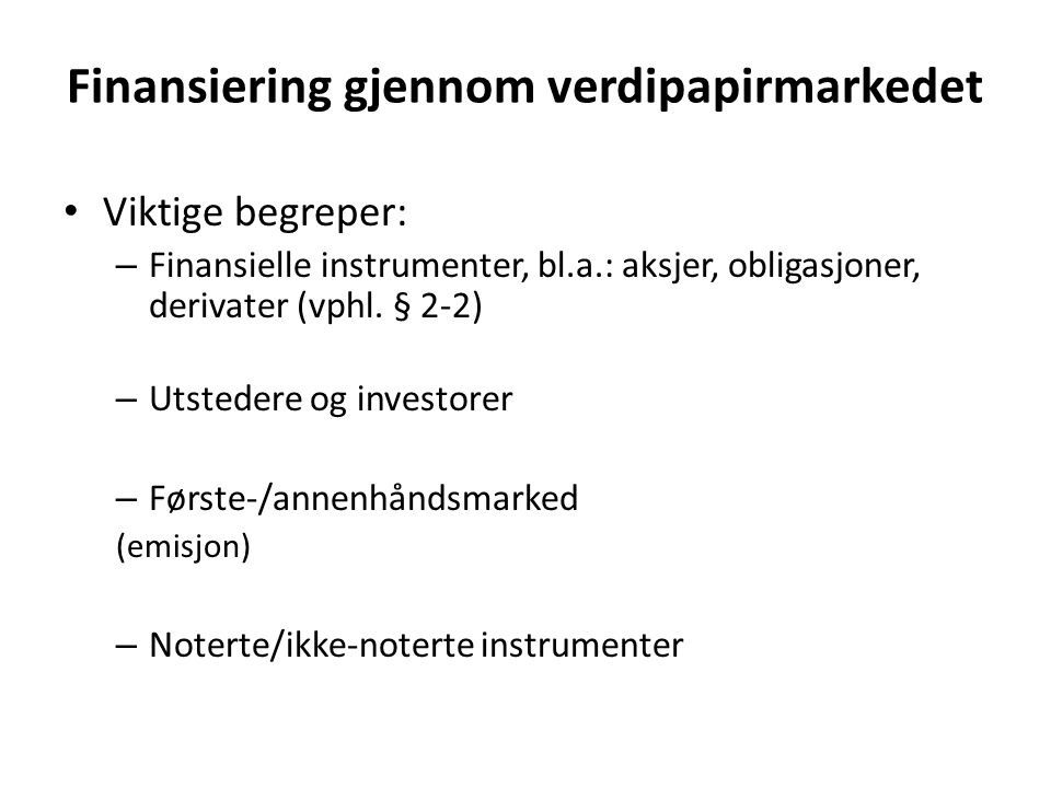 Finansiering gjennom verdipapirmarkedet