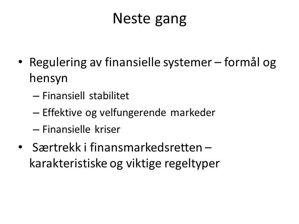 Neste gang Regulering av finansielle systemer – formål og hensyn