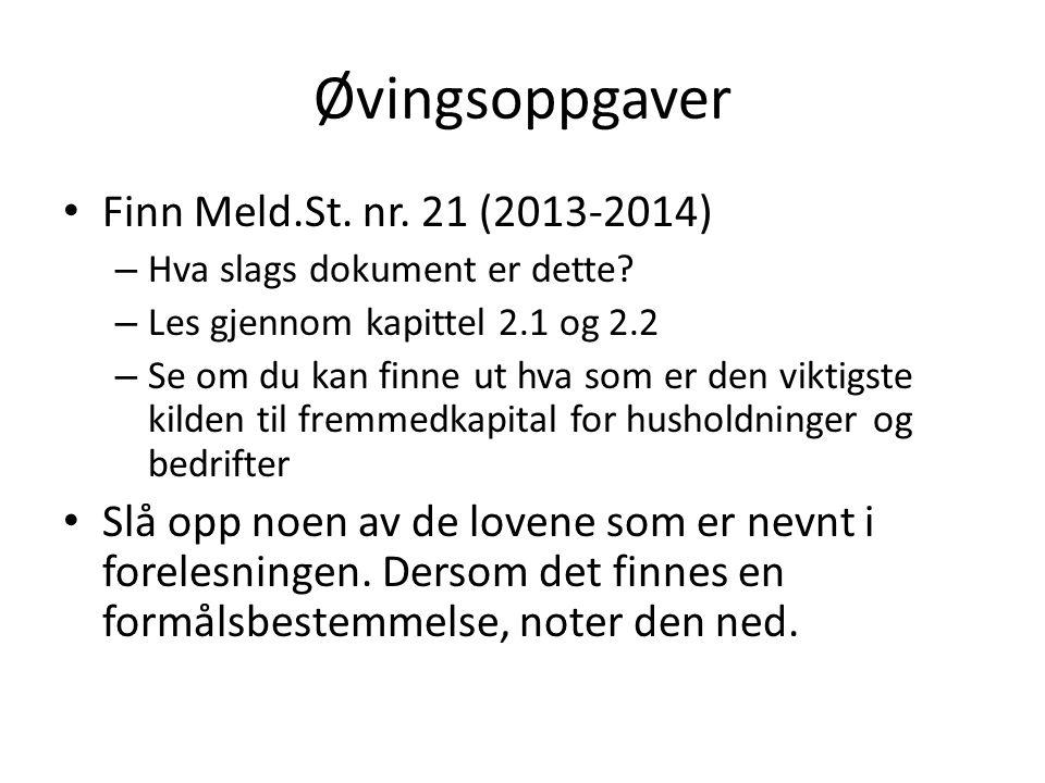 Øvingsoppgaver Finn Meld.St. nr. 21 (2013-2014)