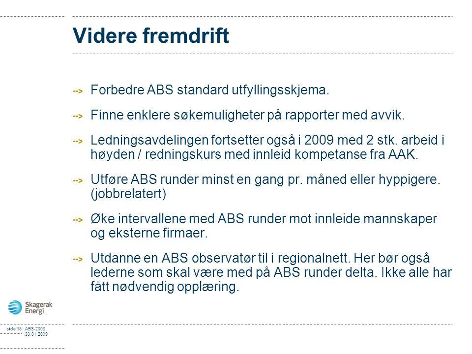 Videre fremdrift Forbedre ABS standard utfyllingsskjema.
