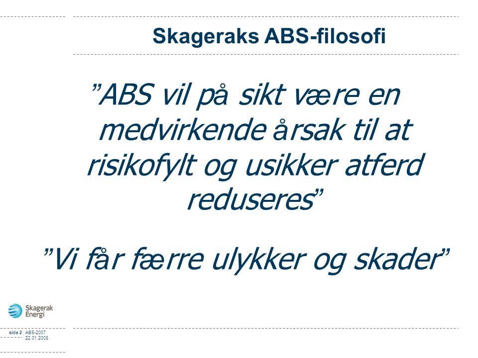 Skageraks ABS-filosofi