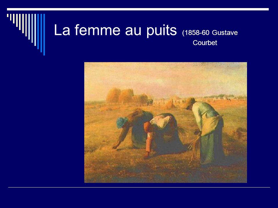 La femme au puits (1858-60 Gustave Courbet