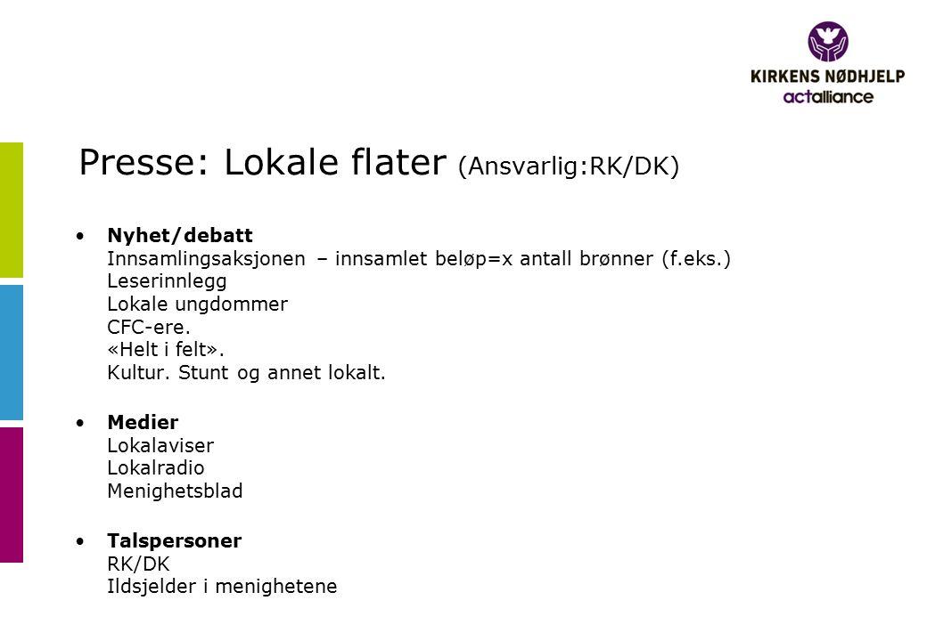 Presse: Lokale flater (Ansvarlig:RK/DK)