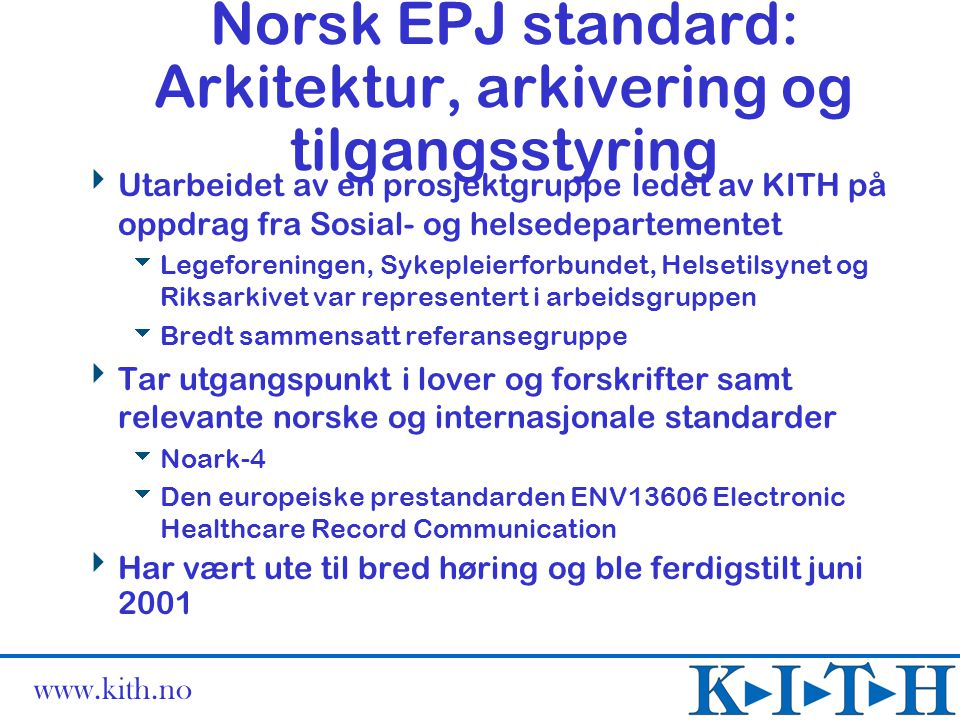 Norsk EPJ standard: Arkitektur, arkivering og tilgangsstyring