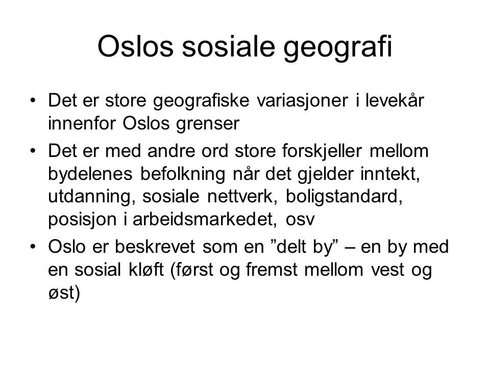 Oslos sosiale geografi