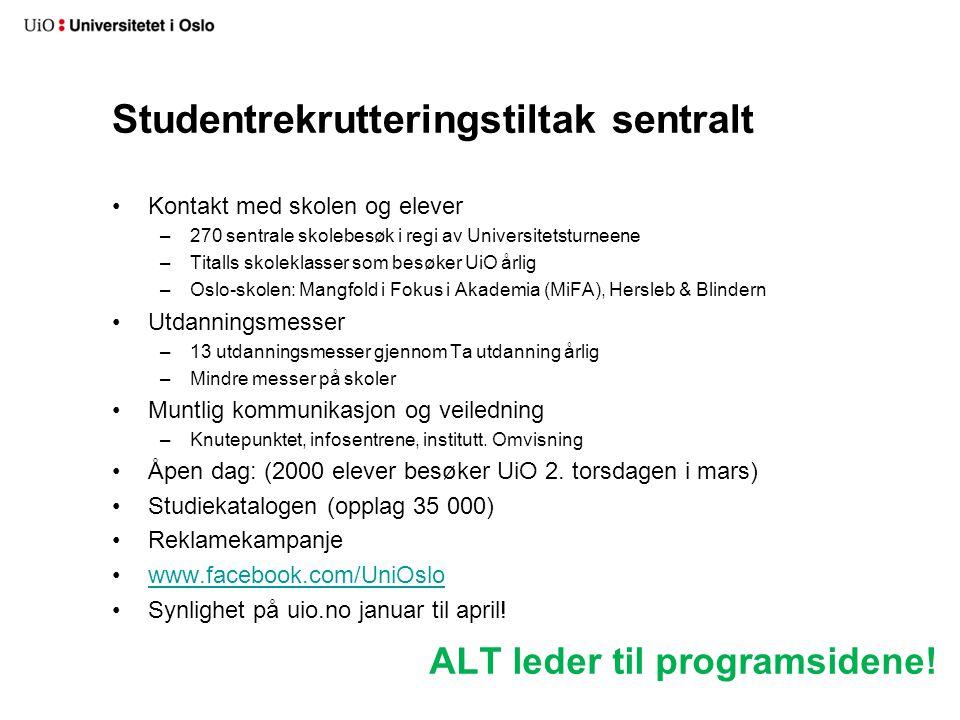 Studentrekrutteringstiltak sentralt