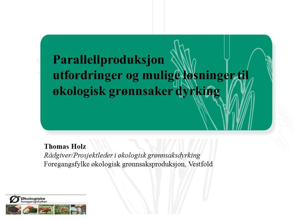 utfordringer og mulige løsninger til økologisk grønnsaker dyrking