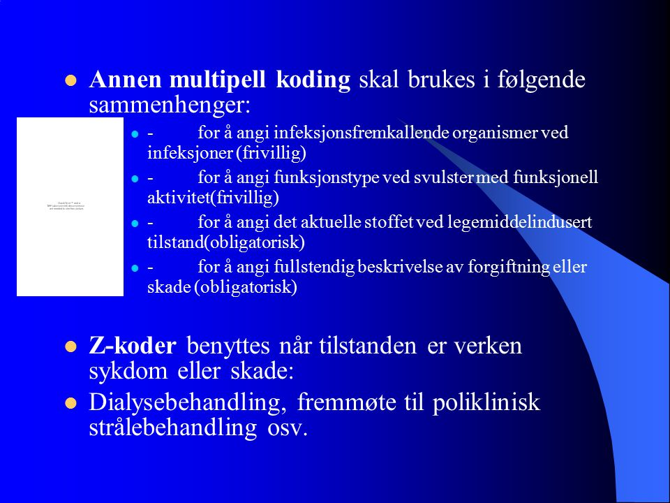 Annen multipell koding skal brukes i følgende sammenhenger:
