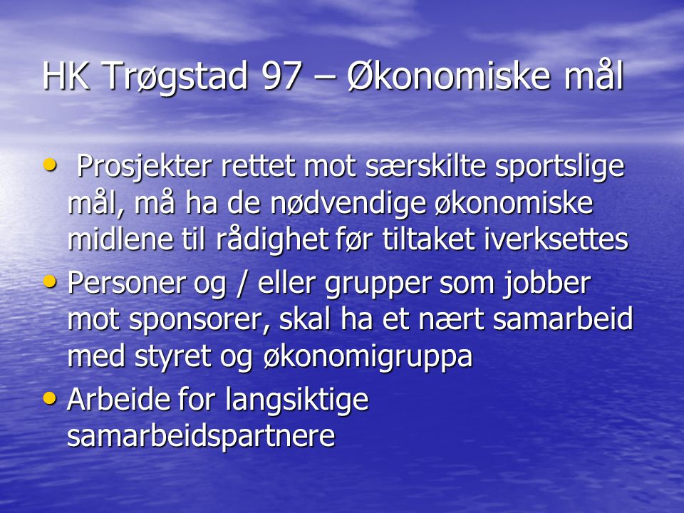 HK Trøgstad 97 – Økonomiske mål