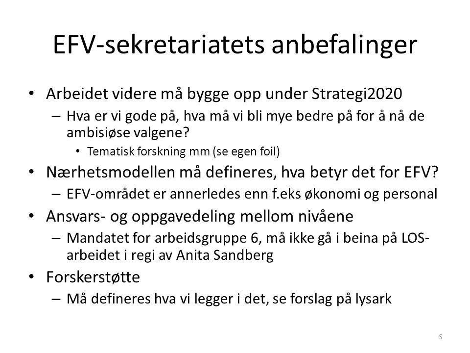 EFV-sekretariatets anbefalinger
