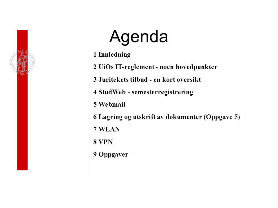 Agenda 1 Innledning 2 UiOs IT-reglement - noen hovedpunkter