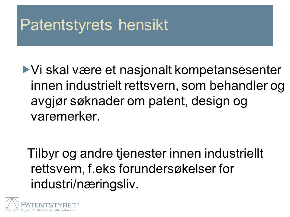 Patentstyrets hensikt
