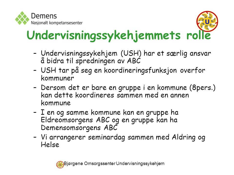 Undervisningssykehjemmets rolle