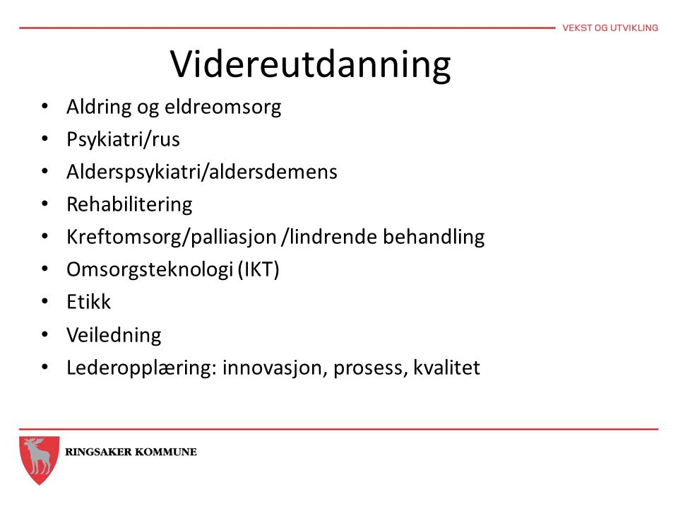 Videreutdanning Aldring og eldreomsorg Psykiatri/rus