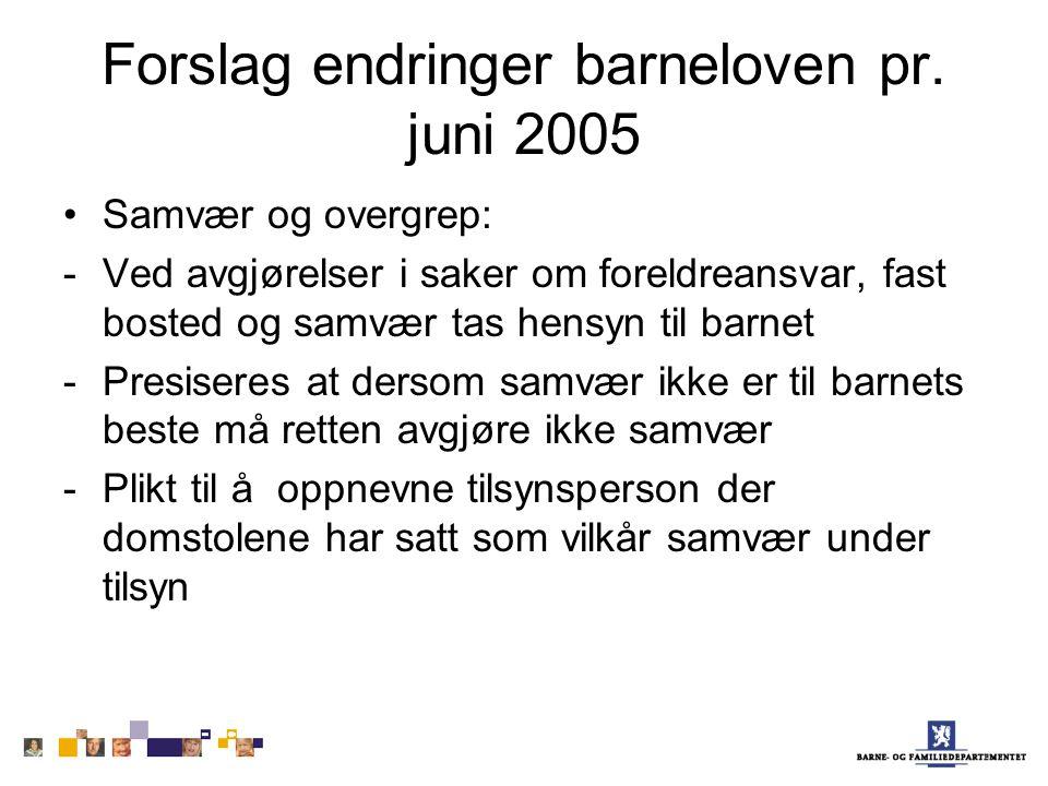 Forslag endringer barneloven pr. juni 2005