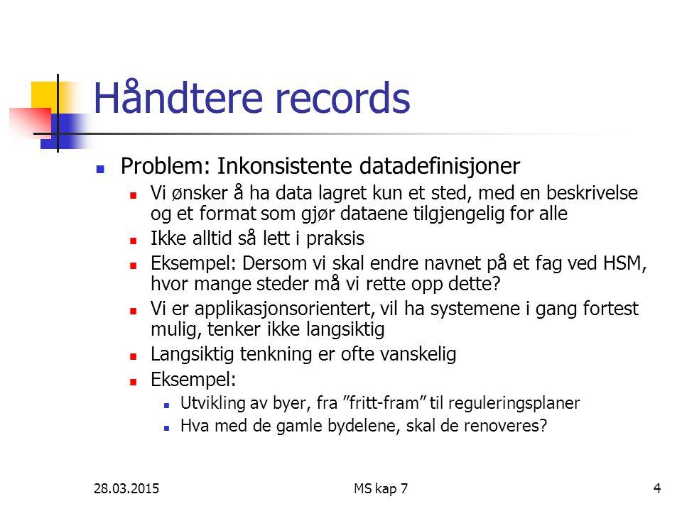 Håndtere records Problem: Inkonsistente datadefinisjoner