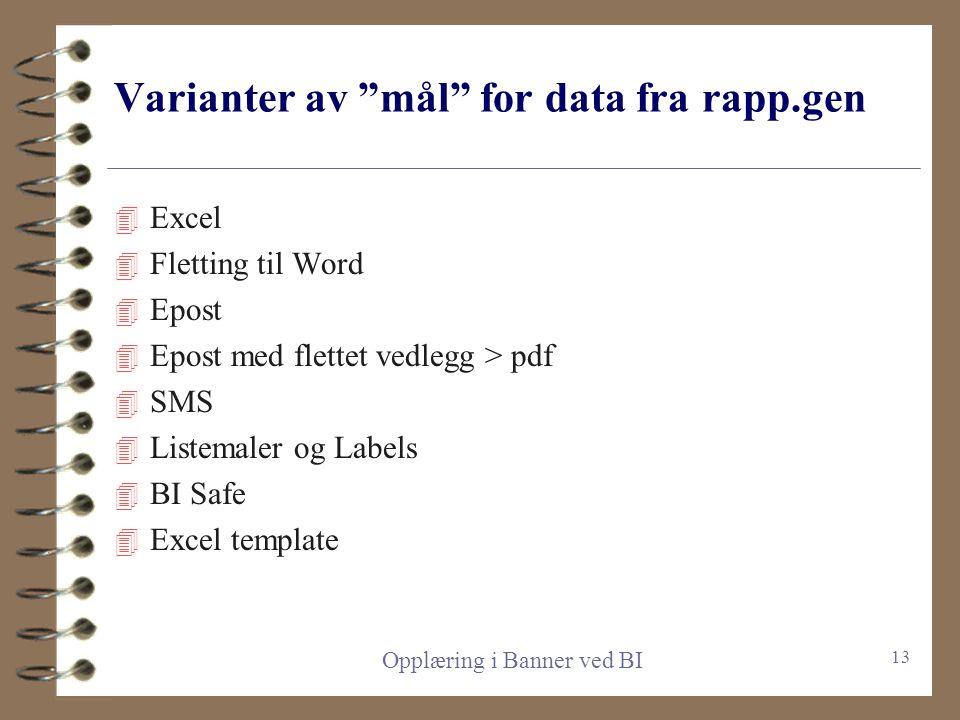 Varianter av mål for data fra rapp.gen