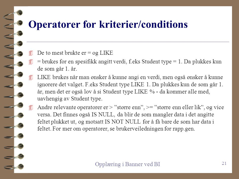 Operatorer for kriterier/conditions
