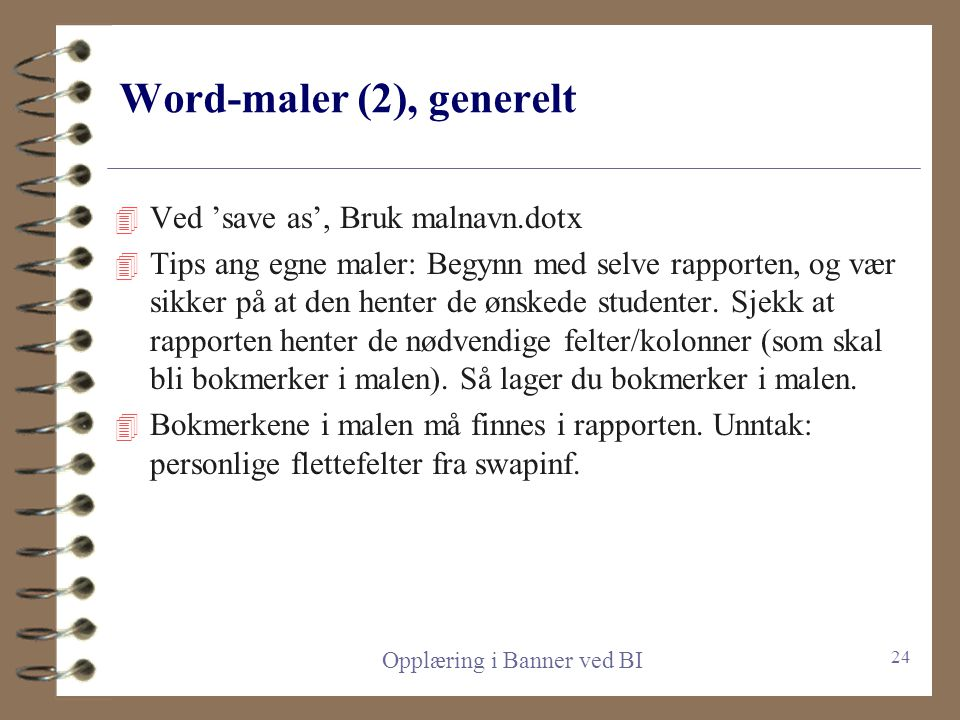 Word-maler (2), generelt