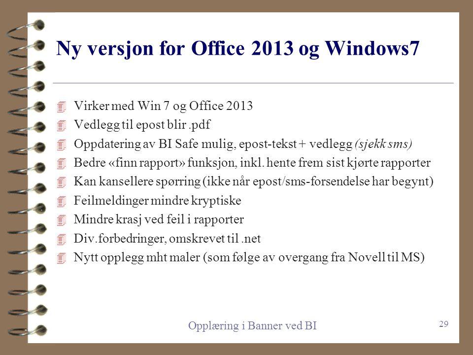 Ny versjon for Office 2013 og Windows7
