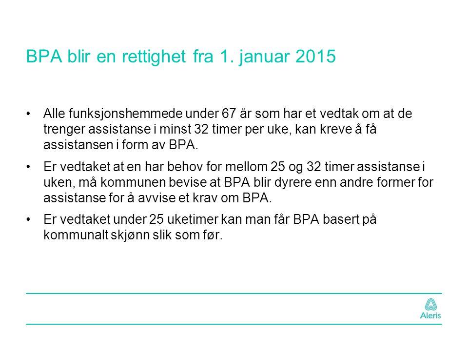 BPA blir en rettighet fra 1. januar 2015