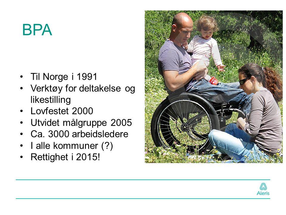 BPA Til Norge i 1991 Verktøy for deltakelse og likestilling
