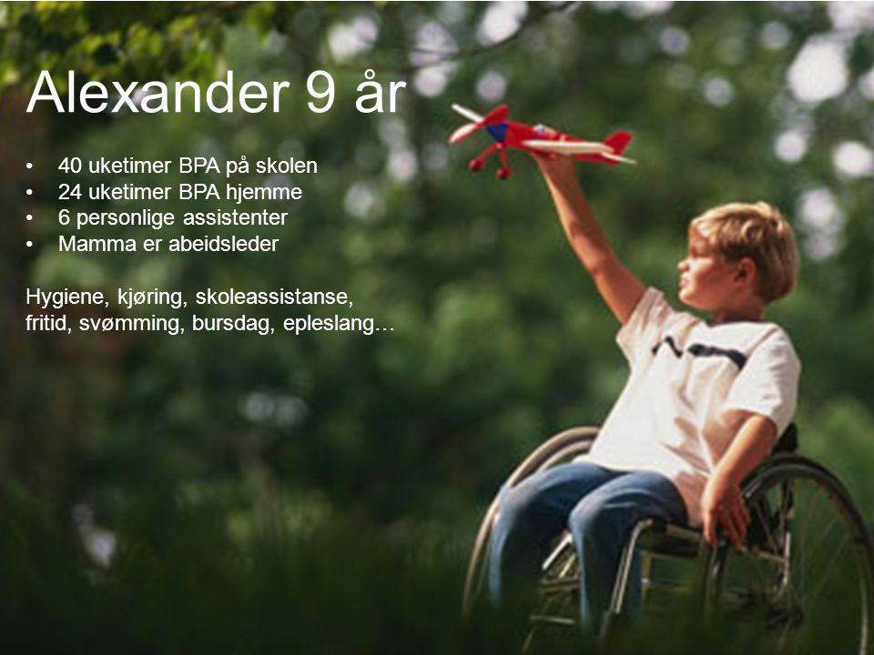 Alexander 9 år Vanlig sida Text… 40 uketimer BPA på skolen