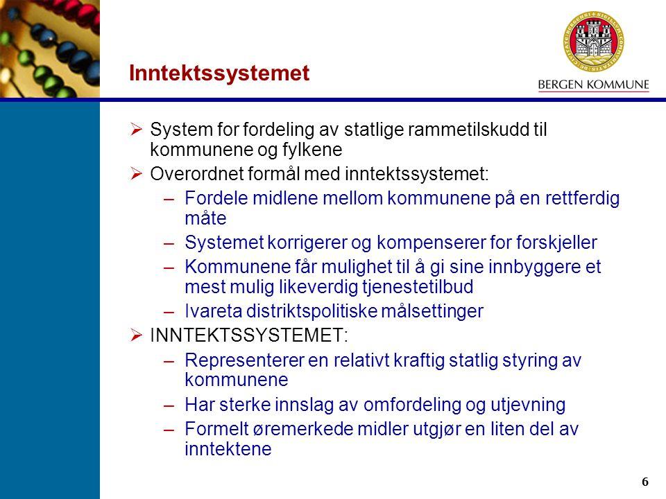 Inntektssystemet System for fordeling av statlige rammetilskudd til kommunene og fylkene. Overordnet formål med inntektssystemet: