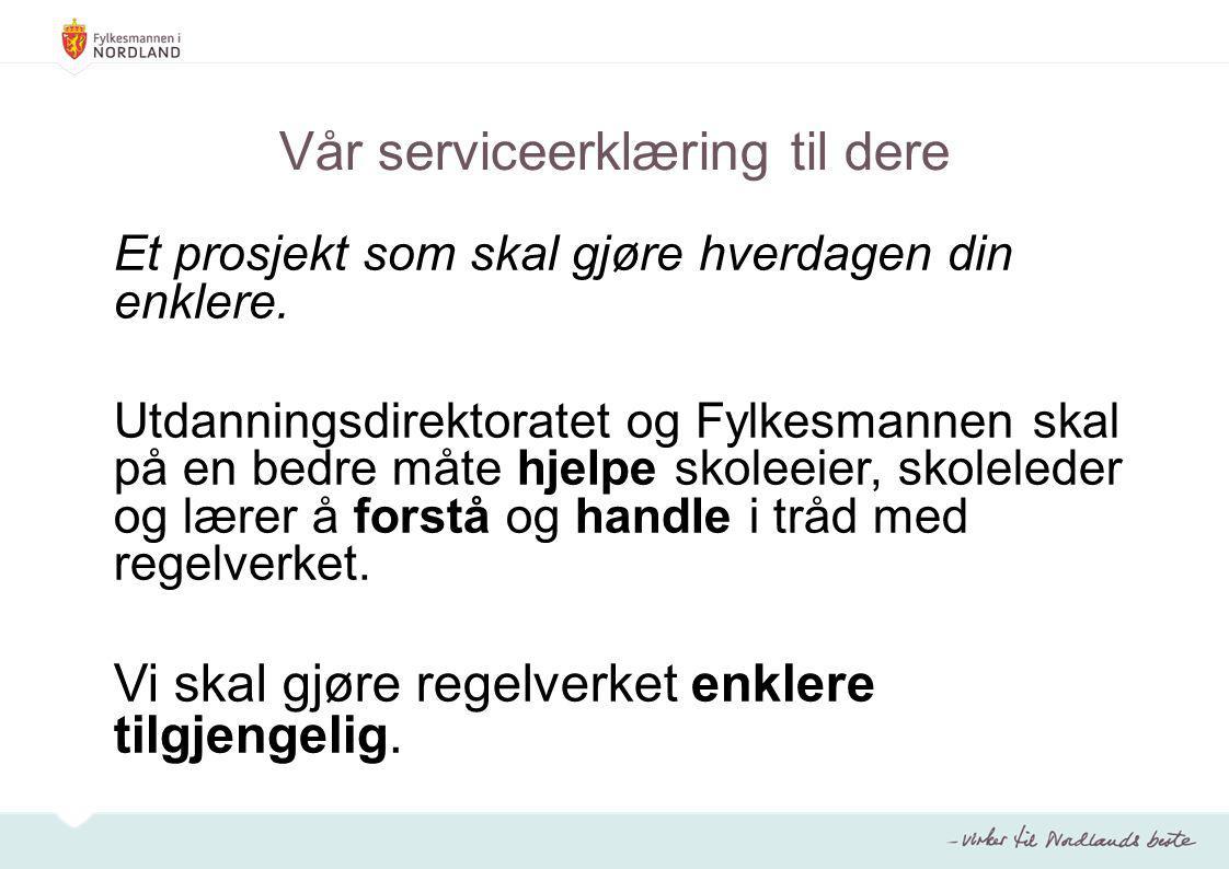 Vår serviceerklæring til dere
