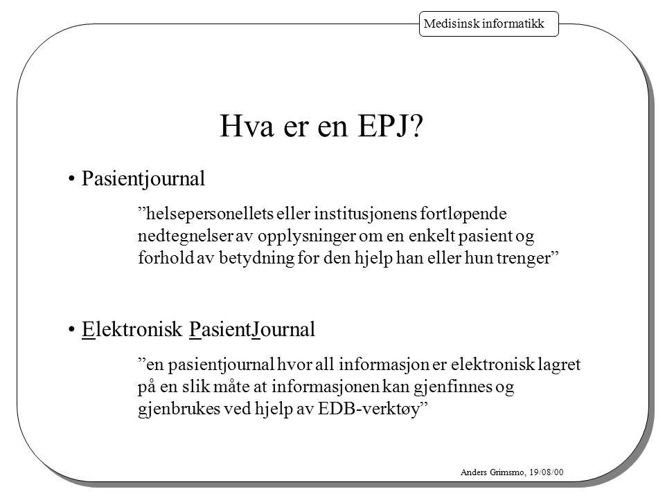 Hva er en EPJ Pasientjournal Elektronisk PasientJournal