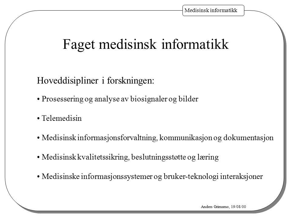 Faget medisinsk informatikk
