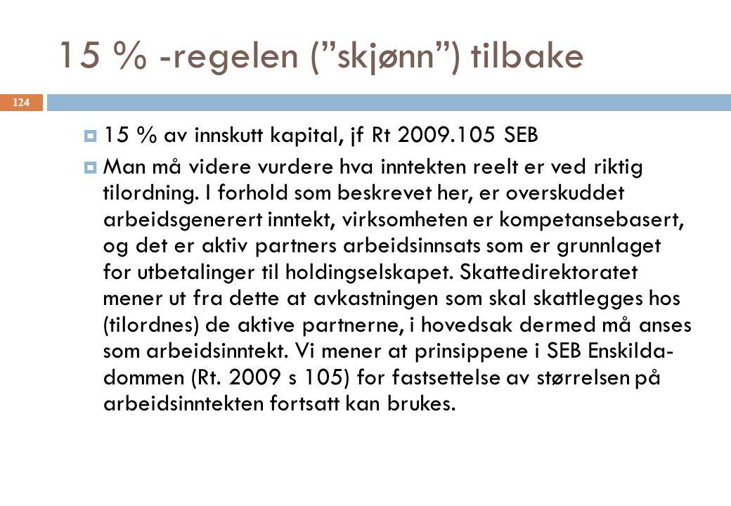 15 % -regelen ( skjønn ) tilbake