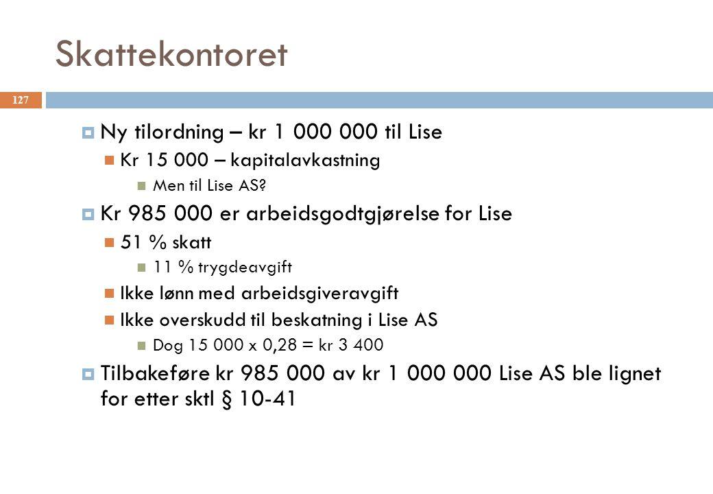 Skattekontoret Ny tilordning – kr 1 000 000 til Lise