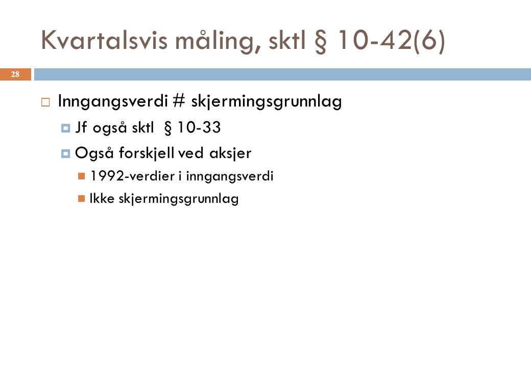 Kvartalsvis måling, sktl § 10-42(6)