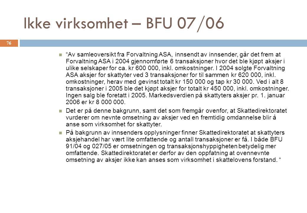 Ikke virksomhet – BFU 07/06