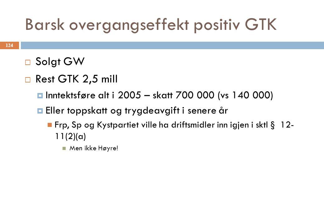 Barsk overgangseffekt positiv GTK