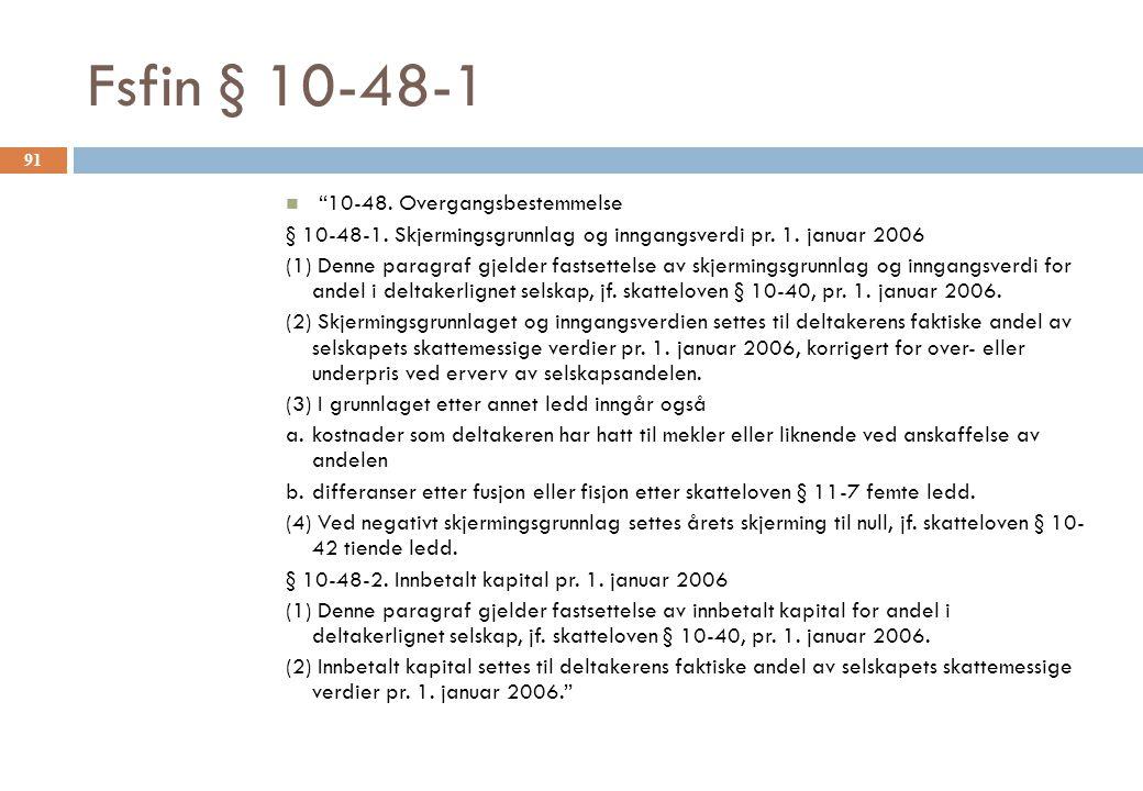 Fsfin § 10-48-1 10-48. Overgangsbestemmelse