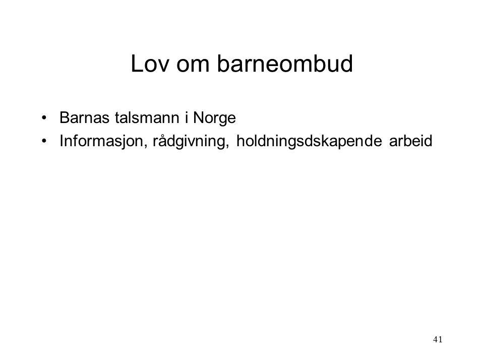 Lov om barneombud Barnas talsmann i Norge