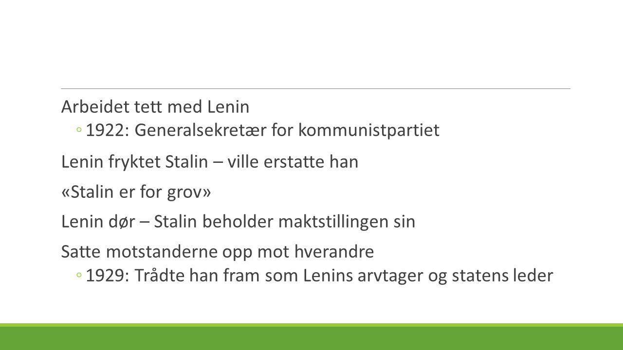 Arbeidet tett med Lenin